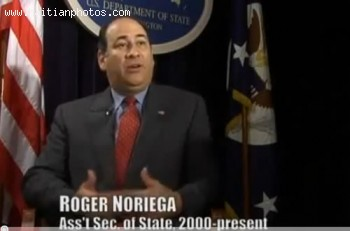 Roger Noriega - US Assistant Sec of State in Haiti