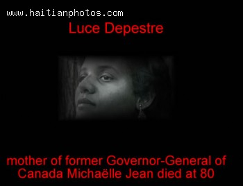 Luce Depestre - Mother Of Former Governor-General Michalle Jean