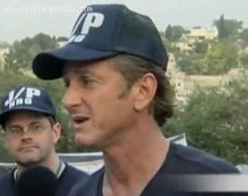 Sean Penn In Hait Following 2010 Earthquake