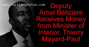 Arnel Blizaire And Thierry Mayard-Paul, The Money To Buy The Deputies