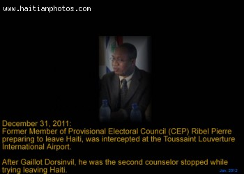 Ribel Pierre intercepted at Toussaint Louverture International Airport like Gaillot Dorsinvil