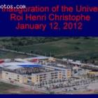 The inauguration of University Roi Henri Christophe on January 12, 2012