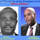 Does President Michel Martelly have a foreign Nationality, Moise Jean-Charles says yes