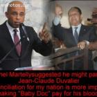Michel Martelly giving sign that he will Parton Jean Claude Duvalier