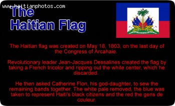 The Flag of Haiti changed by Jean- Jacques Dessalines, Alexandre Petion and Francois Duvalier
