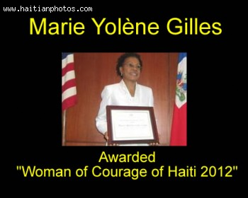 Marie Yolene Gilles awarded Woman of Courage of Haiti 2012