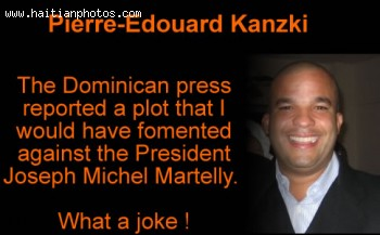 Pierre-Edouard Kanzki alleged to be involved in Michel Martelly plot