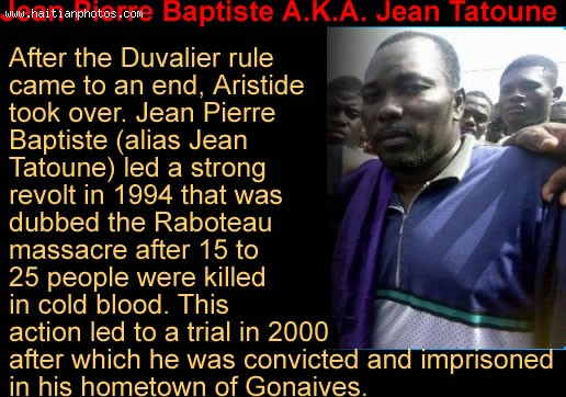 Jean Pierre Baptiste Alias Jean Tatoune And City Of Gonaives