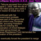 Jean Tatoune Leader Of Group In Gonaives