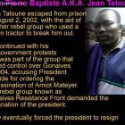 Jean Tatoune Leader Of Group In Gonaives