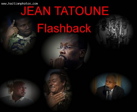 Jean Pierre Baptiste Alias Jean Tatoune Anf The Lavalas Movement