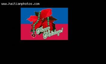 A Happy Holidays From Haiti