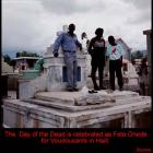 Celebrating Day Of The Dead In Haiti