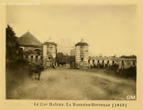 Barriere Bouteille in cap-Haitian in 1910