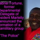 Gabriel Fortune denounced formation of paramilitary group The Police