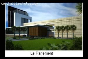 Plan for Haiti New Parlement  or Haitian Parliament