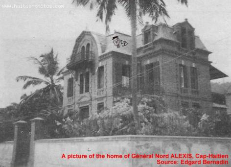 Home of Nord Alexis in cap-haitian