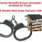 Twenty Nine School principals arrested for fraud in Haiti