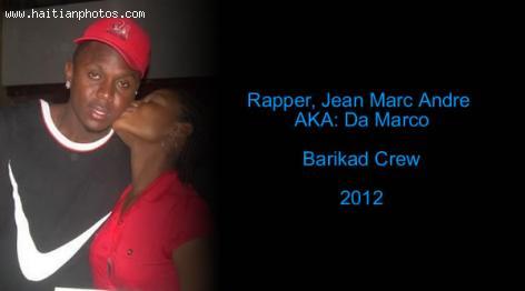 Rapper, Jean Marc Andre, Da Marco, left Barikad Crew