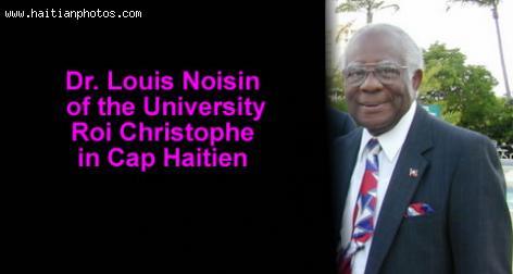Dr. Louis Noisin, Cap-Haitien
