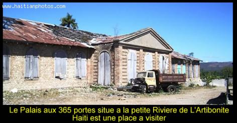 Palace of 365 Doors in Petite-Riviere, Artibonite