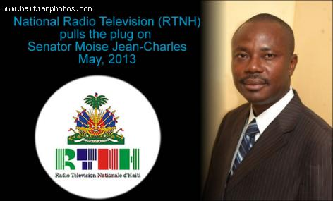 Dadio Television Nationale D'Haiti pulled the plug on Senator Moise Jean-Charles