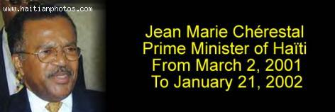 Jean Marie Chérestal, Prime Minister of Haïti