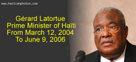 Gerard Latortue, Prime Minister of Haiti