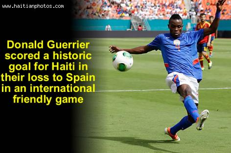 Donald Guerrier scored historic goal for Haiti as Spain won 2-1