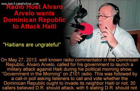 Radio Host Alvaro Arvelo wants Dominican Republic to Attack Haiti