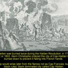 The Cap-Haitian fires in 1793 and 1802, during the Haitian Revolution