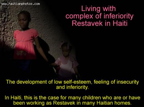 Living with a complex of inferiority - Restavek in Haiti