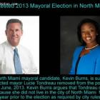 Contested North Miami Election, Lucie Tondreau Vs Kevin Burns