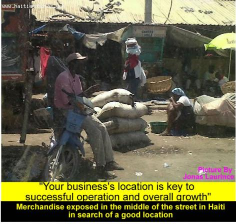 The concept of location, location and location with Haiti Business people