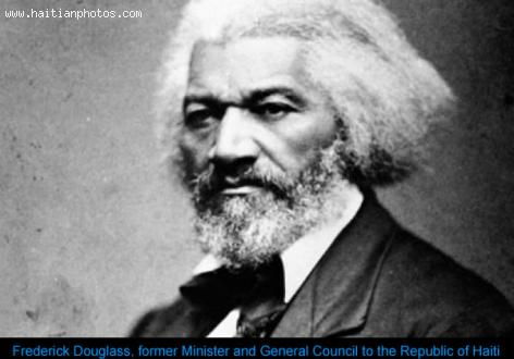 General Consul to Haiti,  Frederick Douglass