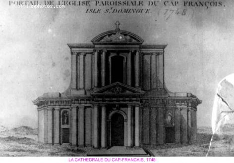 CATHEDRALE DU CAP-FRANCAIS in 1748