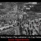 Place Notre Dame in 1920 - Cap-Haitian Cathedral