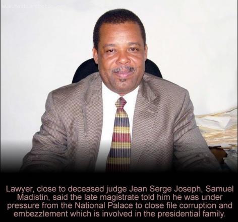 Jean Serge Joseph was under pressure, Samuel Madistin