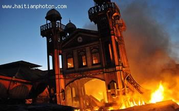Haitian Iron Market, Marche En Fer, As It Was On Fire