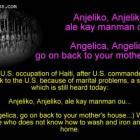 Anjeliko, Anjeliko, ale kay manman ou, Song made famous during US Occupation of Haiti