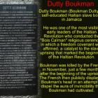 Dutty Boukman (Boukman Dutty), Ceremony of Bois Caiman