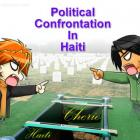 Political Confrontation in Haiti
