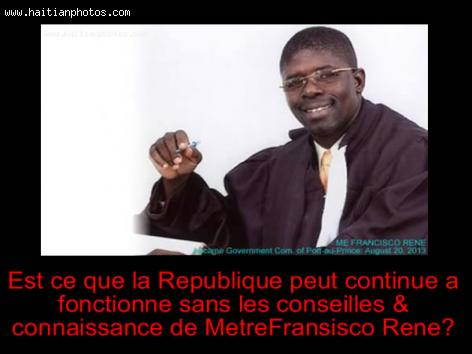 Me Francisco René no longer Prosecutor of Port-au-Prince