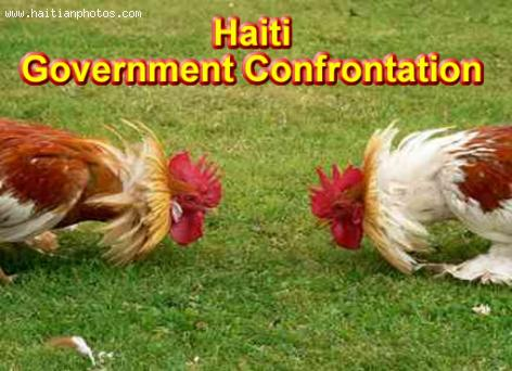 Haiti Executive fighting against Legislative Branch