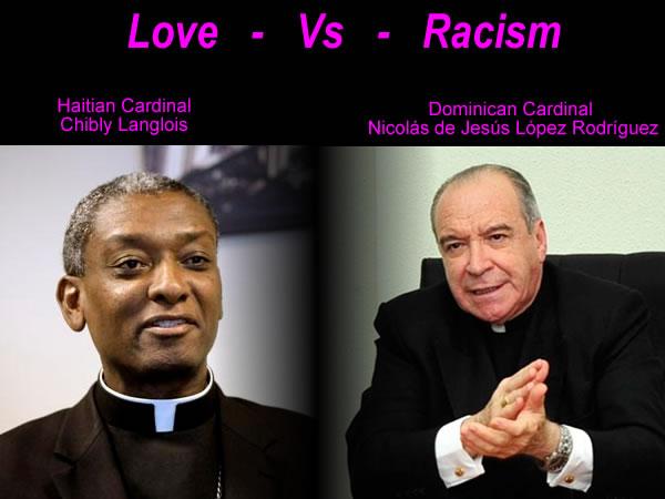 Cardinals Nicolas de Jesus Lopez Rodriguez and Chibly Langlois