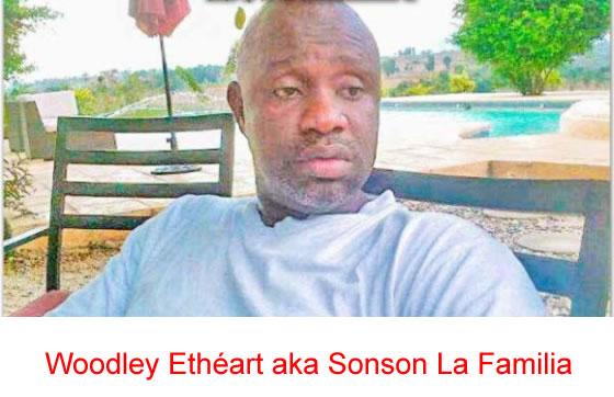 Woodley Etheart aka Sonson La Familia