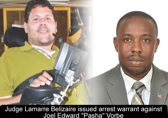 Lamarre Belizaire issued arrest warrant against Joel Edward