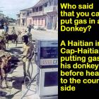 Gasoline being carried by Donkey in Haiti, Price of Gas in Haiti