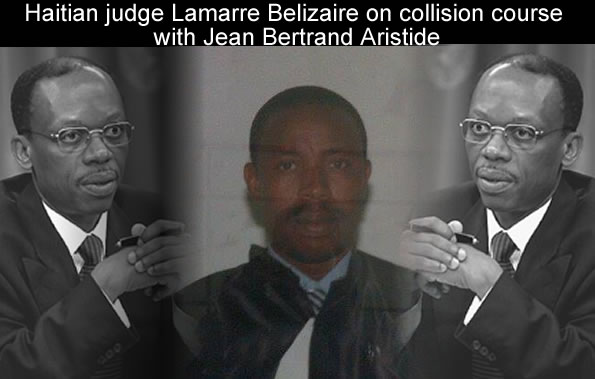 Judge Lamarre Belizaire and Jean Bertrand Aristide