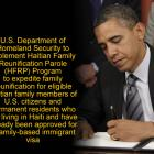 Haitian Family Reunification Parole (HFRP) Program  approved by Obama Administration